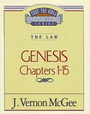 Thru the Bible Vol. 1: The Law (Genesis 1-15)