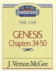 Thru the Bible Vol. 3: The Law (Genesis 34-50)