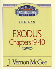 Thru the Bible vol. 5: The Law (Exodus 19-40)