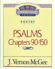 Thru the Bible Vol. 19: Poetry (Psalms 90-150)
