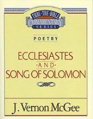 Thru the Bible Vol. 21: Poetry (Ecclesiastes/Song of Solomon)