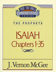 Thru the Bible vol. 22: The Prophets (Isaiah 1-35)