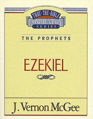 Thru the Bible vol. 25: The Prophets (Ezekiel)