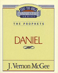 Thru the Bible Vol. 26: The Prophets (Daniel)