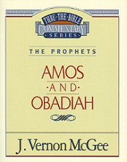 Thru the Bible Vol. 28: The Prophets (Amos/Obadiah)