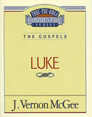Thru the Bible vol. 37: The Gospels (Luke)
