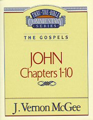 Thru the Bible vol. 38: The Gospels (John 1-10)