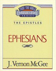 Thru the Bible vol. 47: The Epistles (Ephesians)