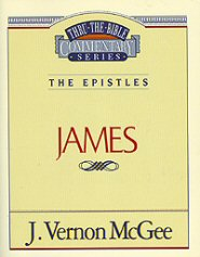 Thru the Bible Vol. 53: The Epistles (James)