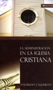La administración en la iglesia cristiana