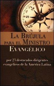 La brújula para el ministro evangélico