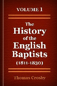 The History of the English Baptists, Vol. 1