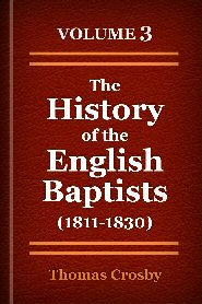 The History of the English Baptists, Vol. 3