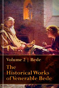 The Historical Works of Venerable Bede