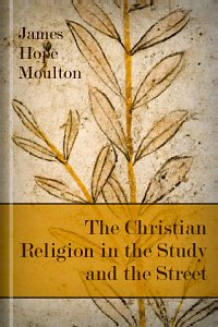 The Christian Religion in the Study and the Street