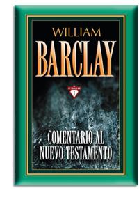 Comentario al Nuevo Testamento de William Barclay