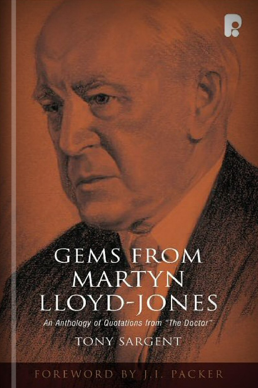 Gems from Martyn Lloyd-Jones
