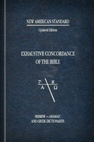 New American Standard Updated Edition Exhaustive Concordance of the Bible