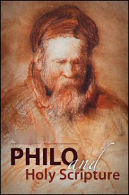 Philo and Holy Scripture: Text and Apparatus (2 vols.)
