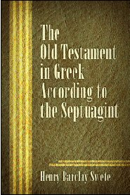 The Old Testament in Greek According to the Septuagint