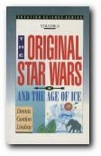 The Original Star Wars and the Age of Ice