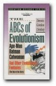 ABC's of Evolutionism