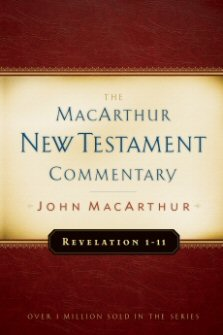 Revelation 1-11: The MacArthur New Testament Commentary