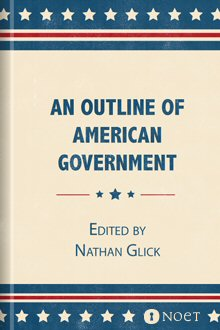 An Outline of American Government