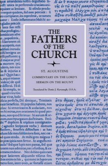 Saint Augustine: Commentary on the Lord's Sermon on the Mount with Seventeen Related Sermons
