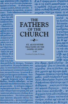 Saint Augustine: Tractates on the Gospel of John 1–10