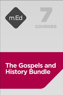 Mobile Ed: The Gospels and History Bundle (7 courses)