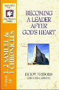 Becoming a Leader After God's Heart (SFL; 1 & 2 Samuel, 1 Chronicles)
