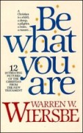 Be What You Are