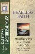 Fearless Faith (SFL; Galatians, 1 & 2 Thessalonians)