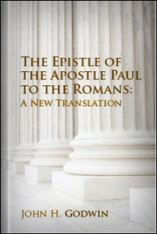 The Epistle of the Apostle Paul to Romans