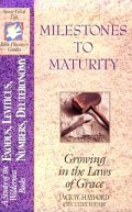 Milestones To Maturity