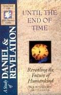 Until The End of Time (SFL; Daniel, Revelation)