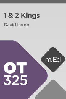 Mobile Ed: OT325 Book Study: 1 & 2 Kings