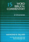 Word Biblical Commentary, Volume 15: 2 Chronicles