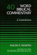 Word Biblical Commentary, Volume 40: 2 Corinthians