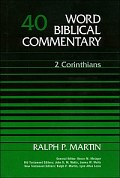 Word Biblical Commentary, Volume 40: 2 Corinthians