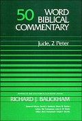 Word Biblical Commentary, Volume 50:  Jude, 2 Peter