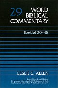 Word Biblical Commentary, Volume 29: Ezekiel 20–48