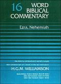 Word Biblical Commentary, Volume 16: Ezra, Nehemiah