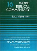 Word Biblical Commentary, Volume 16: Ezra, Nehemiah