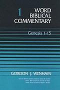 Word Biblical Commentary, Volume 1: Genesis 1–15