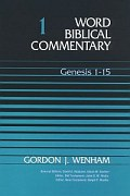 Word Biblical Commentary, Volume 1: Genesis 1–15