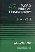 Word Biblical Commentary, Volume 47b: Hebrews 9–13
