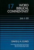 Word Biblical Commentary, Volume 17: Job 1–20