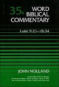Word Biblical Commentary, Volume 35b: Luke 9:21–18:34